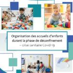 [Covid-19] Protocoles applicables dans nos structures (Périscolaire et Petite Enfance)